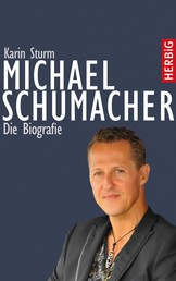 Michael Schumacher - Die Biografie