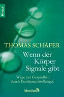 Thomas Schäfer: Wenn der Körper Signale gibt ★★★