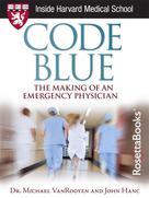 Michael VanRooyen: Code Blue