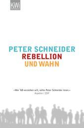 Rebellion und Wahn - Mein '68