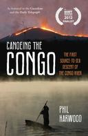 Phil Harwood: Canoeing the Congo