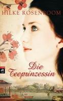 Hilke Rosenboom: Die Teeprinzessin ★★★★★