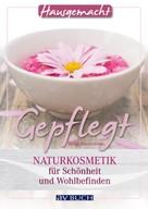 Margit Beneš-Oeller: Gepflegt ★★★★