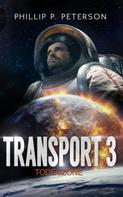 Phillip P. Peterson: Transport 3: Todeszone ★★★★