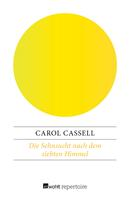 Carol Cassell: Die Sehnsucht nach dem siebten Himmel ★★★★★