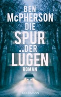 Ben McPherson: Die Spur der Lügen ★★★★