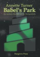 Annette Turner: Babel's Park