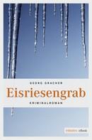 Georg Gracher: Eisriesengrab ★★★★