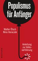 Walter Ötsch: Populismus für Anfänger