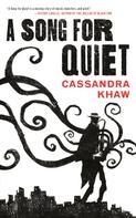 Cassandra Khaw: A Song for Quiet