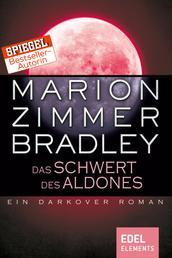 Das Schwert des Aldones - Ein Darkover Roman