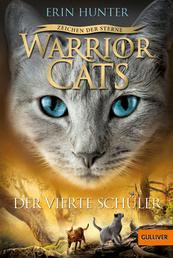 Warrior Cats - Zeichen der Sterne. Der vierte Schüler - IV, Band 1