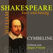Cymbeline - Shakespeare kurz und bündig