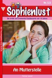 Sophienlust 123 – Familienroman - An Mutterstelle