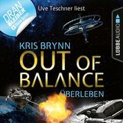 Fallen Universe, Folge 6: Out of Balance - Überleben (Ungekürzt)