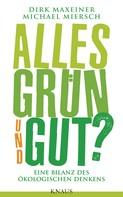 Dirk Maxeiner: Alles grün und gut? ★★★★
