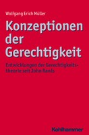 Wolfgang Erich Müller: Konzeptionen der Gerechtigkeit
