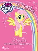G. M. Berrow: My Little Pony - Fluttershy und der Jahrmarkt der flauschig-felligen Freunde
