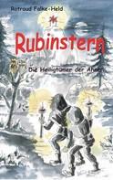 Rotraud Falke-Held: Rubinstern - Die Heiligtümer der Ahnen
