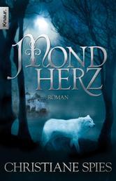 Mondherz - Roman