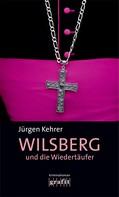 Jürgen Kehrer: Wilsberg und die Wiedertäufer ★★★★
