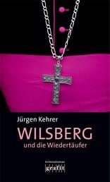 Wilsberg und die Wiedertäufer - Wilsbergs 5. Fall
