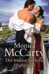 Der leidenschaftliche Highlander - Roman