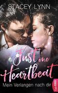Stacey Lynn: Just One Heartbeat - Mein Verlangen nach dir ★★★★