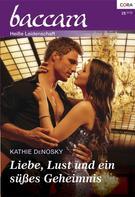 Kathie Denosky: Liebe, Lust und ein süßes Geheimnis