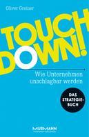Oliver Greiner: Touchdown