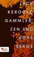 Jack Kerouac: Gammler, Zen und hohe Berge ★★★★★