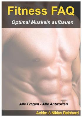 Fitness FAQ - Optimal Muskeln aufbauen