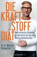 Michael Despeghel: Die Kraftstoff-Diät ★★★