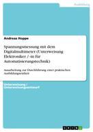 Andreas Hoppe: Spannungsmessung mit dem Digitalmultimeter (Unterweisung Elektroniker / -in für Automatisierungstechnik)