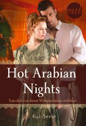 Hot Arabian Nights - Lass dich von diesen Wüstenprinzen verführen! (4in1-Serie)