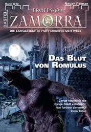 Professor Zamorra 1212 - Horror-Serie - Das Blut von Romulus
