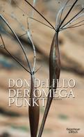 Don DeLillo: Der Omega-Punkt ★★★★