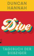 Duncan Hannah: Dive ★★★★