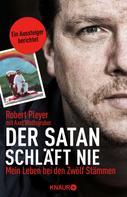 Robert Pleyer: Der Satan schläft nie ★★★★
