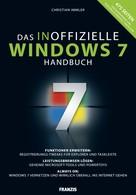 Christian Immler: Das inoffizielle Windows 7 Buch