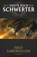 Fred Saberhagen: Das zweite Buch der Schwerter ★★★★