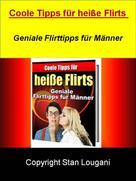 S. Lougani: Coole Tipps für heiße Flirts