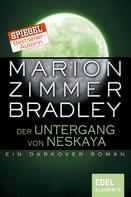 Marion Zimmer Bradley: Der Untergang von Neskaya ★★★★★