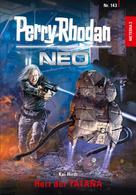 Kai Hirdt: Perry Rhodan Neo 143: Herr der YATANA ★★★★