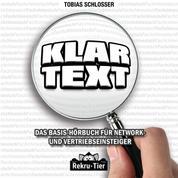 Klartext - Das Basis-Hörbuch für Network- und Vertriebseinsteiger