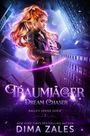Dima Zales: Dream Chaser – Traumjäger ★★★★★