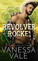 Vanessa Vale: Revolver & Röcke