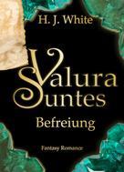 H.J. White: Valura Suntes Befreiung ★★★★