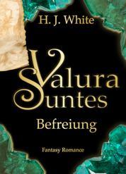 Valura Suntes Befreiung - Band 3
