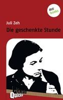 Juli Zeh: Die geschenkte Stunde - Literatur-Quickie ★★★